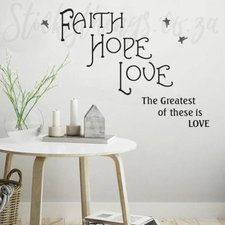 Faith Hope Love Wall Sticker in a Lounge